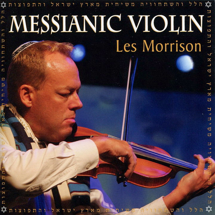 Les Morrison - Messianic Violin (2010)