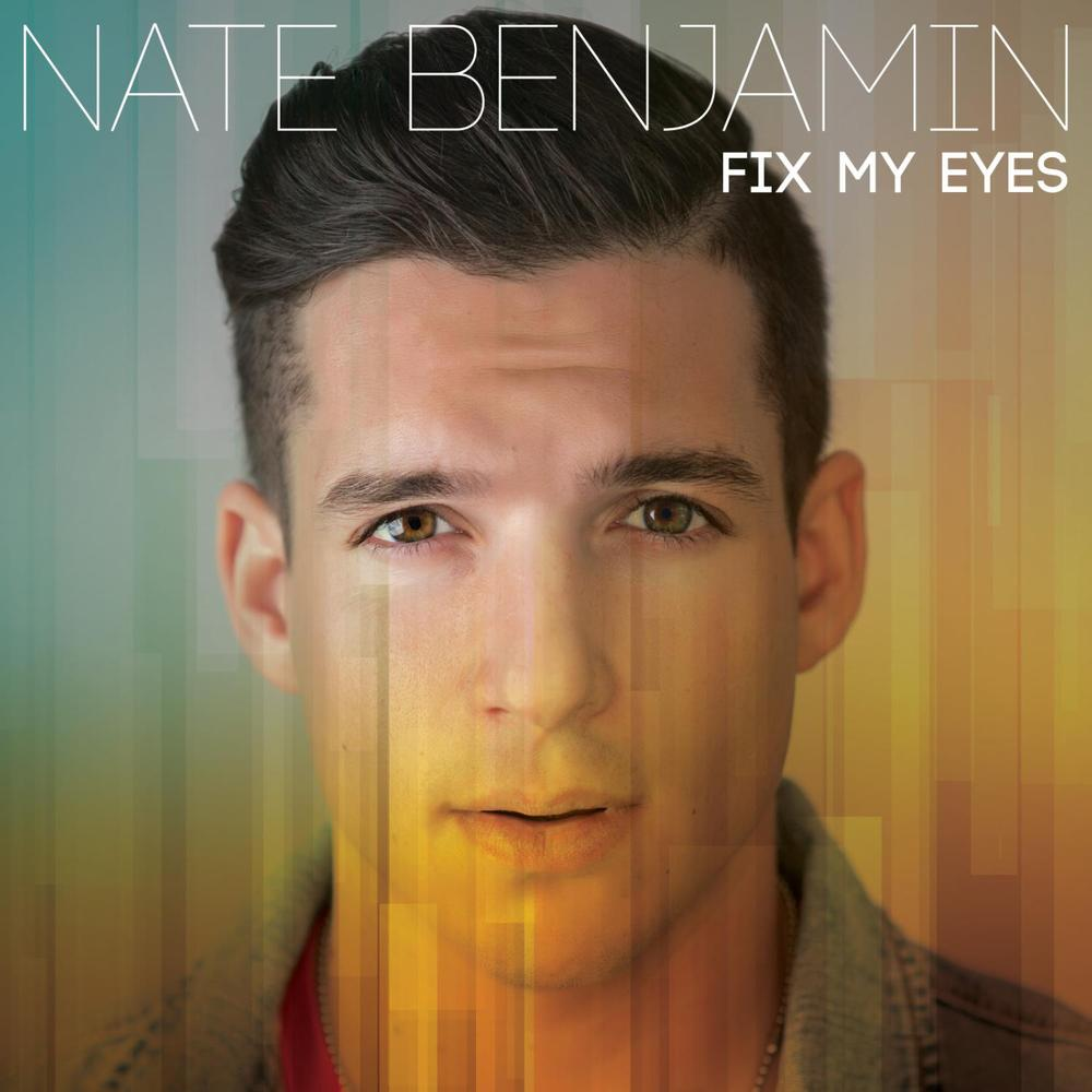 Nate Benjamin - Fix My Eyes (2015)
