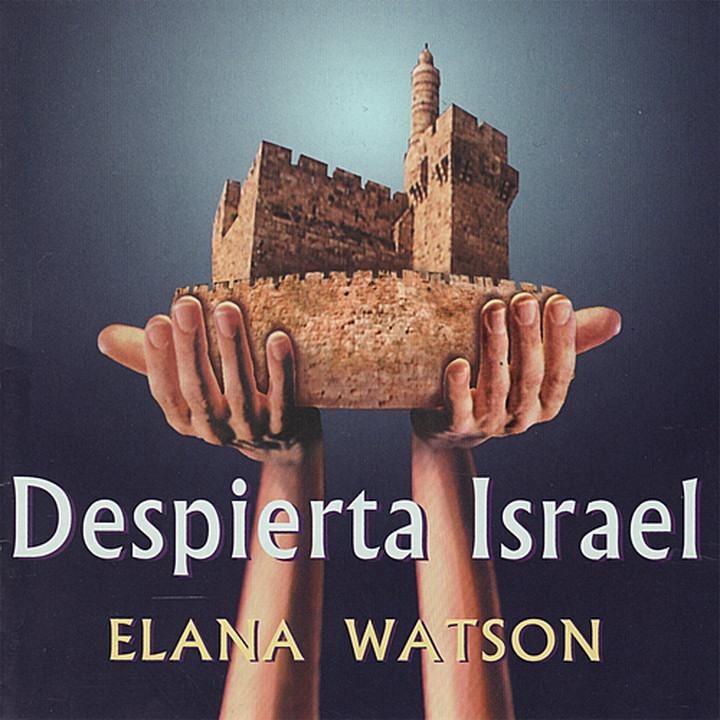 Elana Watson - Despierta Israel (2003)