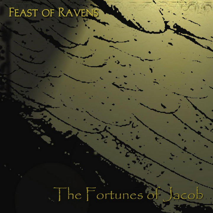 Feast of Ravens - The Fortunes of Jacob (2012)