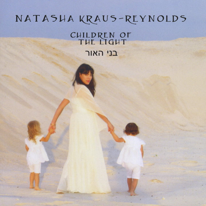 Natasha Kraus-Reynolds - Children of the Light (2010)