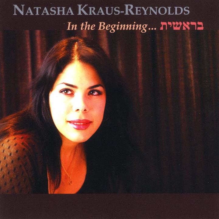 Natasha Kraus-Reynolds - In the Beginning (2009)