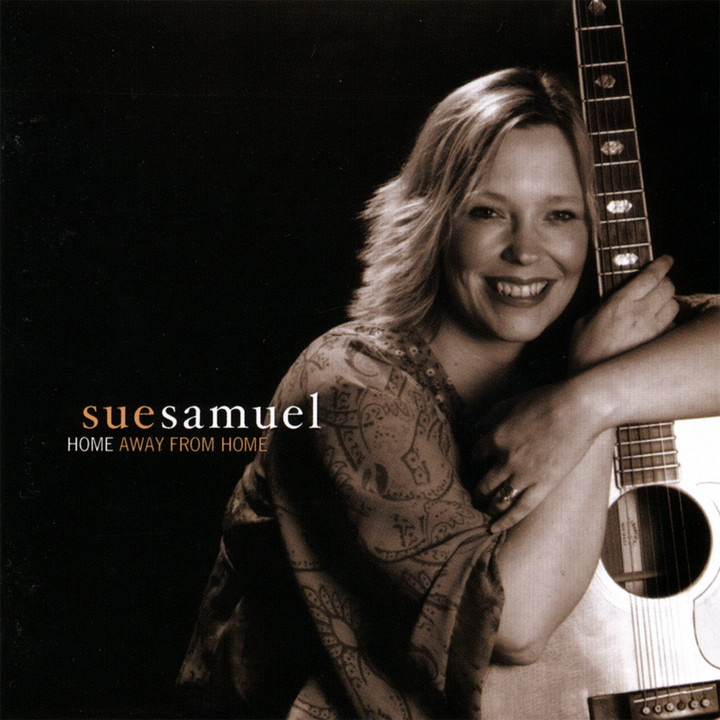 Sue Samuel - Home Away From Home (2003)