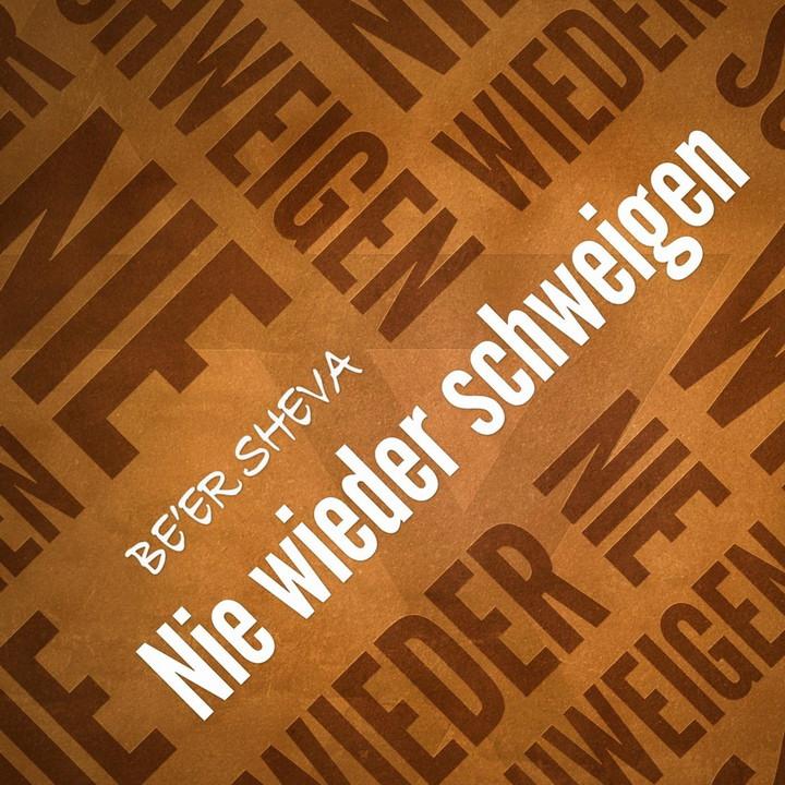 Be'er Sheva - Nie Wieder Schweigen (2013)