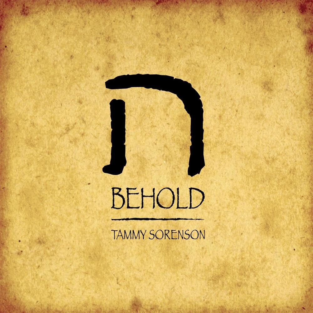 Tammy Sorenson - Behold (2014)