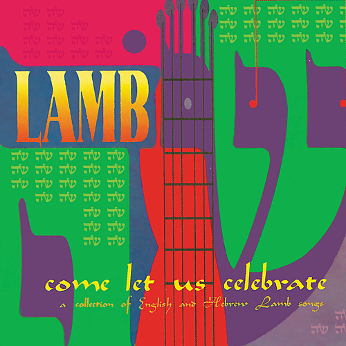 Lamb - Come Let Us Celebrate (2003)