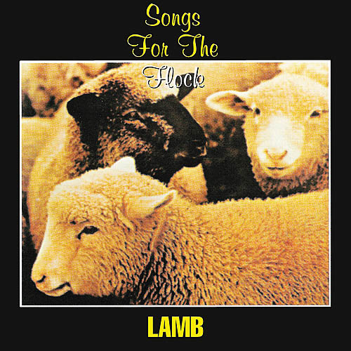 Lamb - Songs for the Flock (1978)