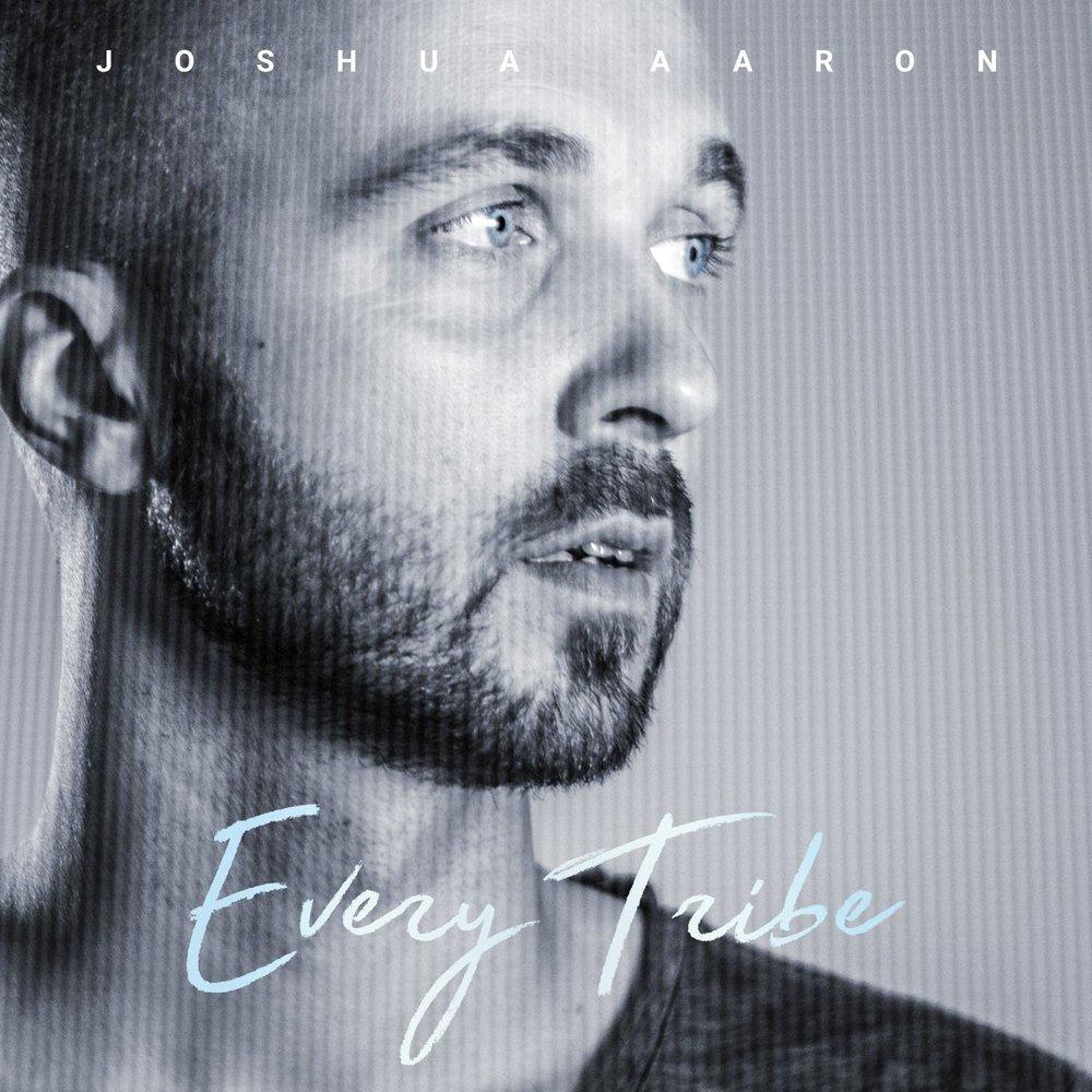 Joshua Aaron - Every Tribe (2016)
