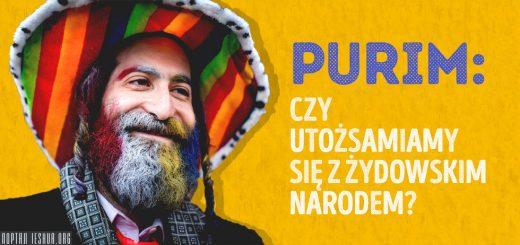 Purim: Czy utożsamiamy się z żydowskim narodem?