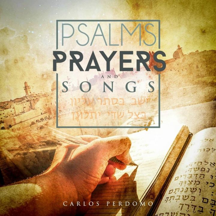 Carlos Perdomo - Psalms Prayers & Songs (2017)