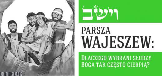 Parsza Wajeszew: Dlaczego wybrani słudzy Boga tak często cierpią?