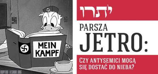 Parsza Jetro: Czy antysemici mogą się dostać do nieba?