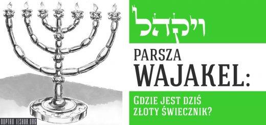 Parsza Wajakel: Gdzie jest dziś złoty świecznik?