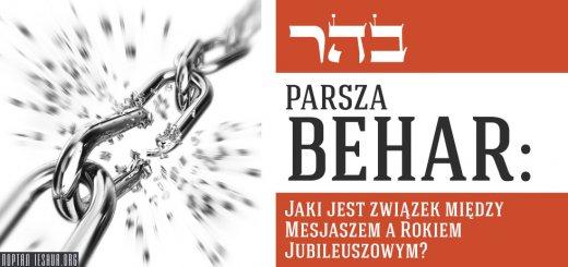 Parsza Behar: Jaki jest związek między Mesjaszem a Rokiem Jubileuszowym?