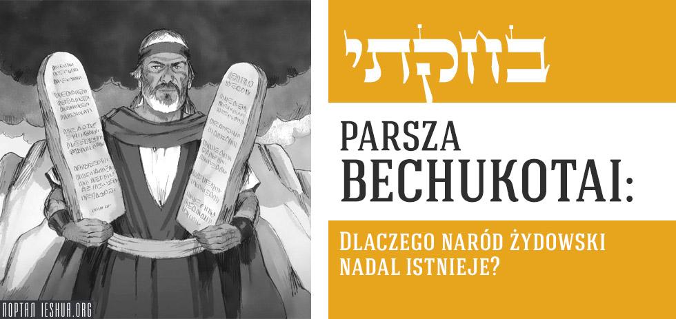 Parsza Bechukotai: Dlaczego naród żydowski nadal istnieje?