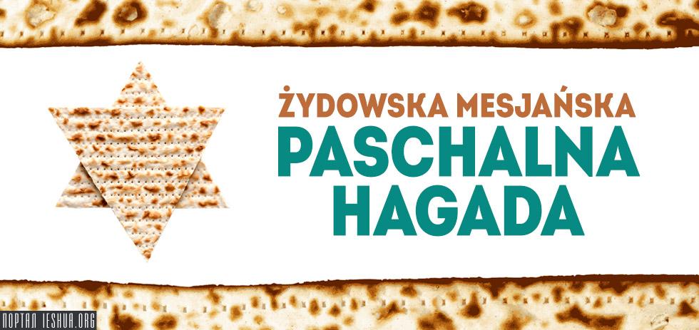 Żydowska mesjańska Paschalna Hagada