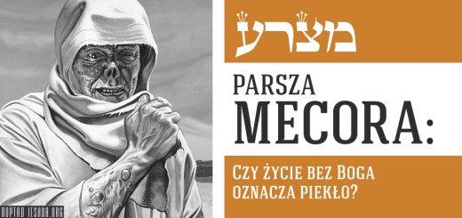 Parsza Mecora: Czy życie bez Boga oznacza piekło?