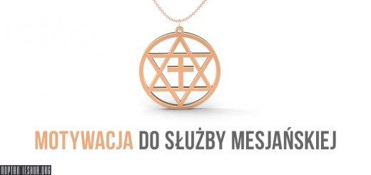 Motywacja do służby mesjańskiej